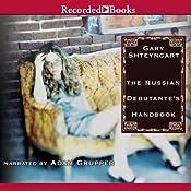 The Russian Debutante's Handbook | [Gary Shteyngart]