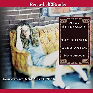 The Russian Debutante's Handbook Audiobook