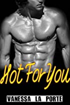 ROMANCE: BBW ROMANCE: HOT FOR YOU (STEAMY CONTEMPORARY NEW ADULT WORKPLACE ROMANCE) (ALPHA MALE NEW ADULT CONTEMPORARY BBW ROMANCE)