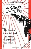 img - for It Works: The Famous Little Red Book That Makes Your Dreams Come True! by RHJ (1992) Paperback book / textbook / text book