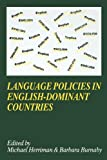 Language Policies in English-Dominant Countries: Six Case Studies (Language and Education Library, 10) (185359346X) by Herriman
