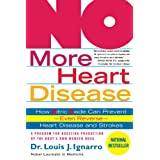 NO More Heart Disease: How Nitric Oxide Can Prevent--Even Reverse--Heart Disease and Strokes ~ Louis J. Ignarro