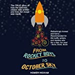 From Rocket Boys to October Sky | Homer Hickam