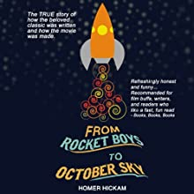 From Rocket Boys to October Sky Audiobook by Homer Hickam Narrated by Joe Barrett