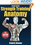 Strength Training Anatomy-2nd Edition