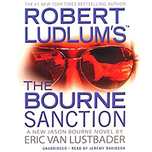 Robert Ludlum's The Bourne Sanction Hörbuch