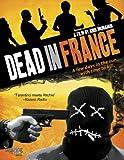 Dead in France [DVD] [2012] [Region 1] [US Import] [NTSC]