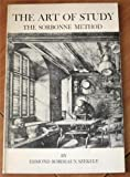 The Art of Study: The Sorbonne Method (0895640651) by Edmond Bordeaux Szekely