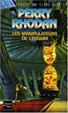 Les manipulateurs de l'Essaim (French Edition) (2265082430) by K-H Scheer