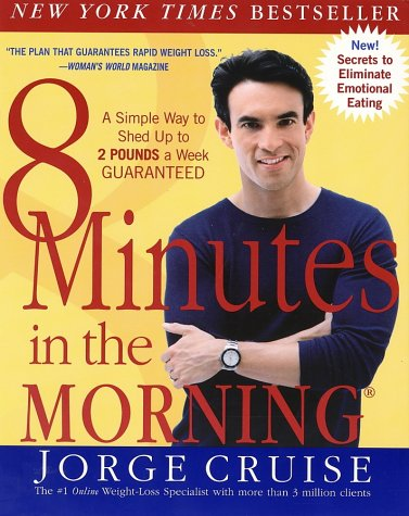 Image for 8 Minutes in the Morning: A Simple Way to Shed up to 2 Pounds a Week Guaranteed