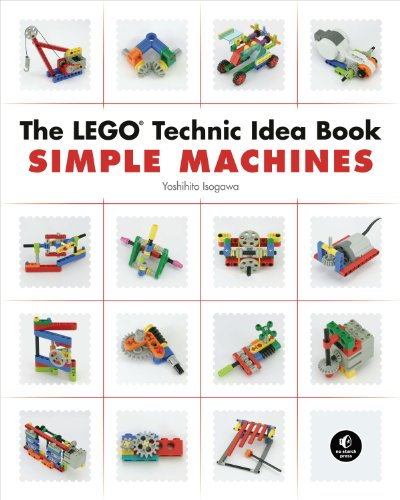 Download The LEGO Technic Idea Book: Simple Machines
