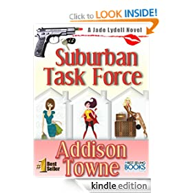 Suburban Task Force- A Best Selling Action Adventure and Chick Lit Series (A Jade Lydell Novel)