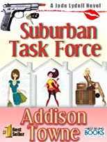 Suburban Task Force (A Jade Lydell Novel)