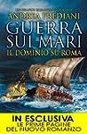 Guerra sui mari. Il dominio su Roma (...