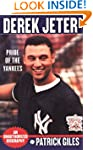 Derek Jeter: Pride Of The Yankees