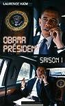 Obama à la maison blanche par Haïm