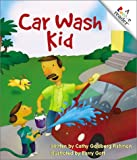 Car Wash Kid (Rookie Readers: Level A (Paperback))