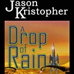 A Drop of Rain | Jason Kristopher