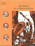 """Afficher """"Des Héros de la Grèce antique"""""""