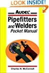 Audel Pipefitters and Welders Pocket...