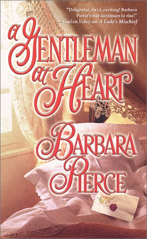 A Gentleman At Heart (Zebra Historical Romance), PIERCE BARBARA