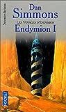 Les voyages d'Endymion, tome 1 : Endymion 1