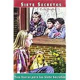 Tres hurras para los siete secretos