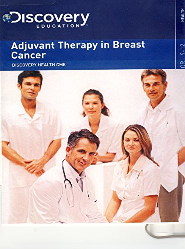 discovery-education-adjuvant-therapy-in-breast-cancer
