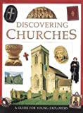 Discovering Churches: A Guide for Young Explorers (0745929206) by Rock, Lois