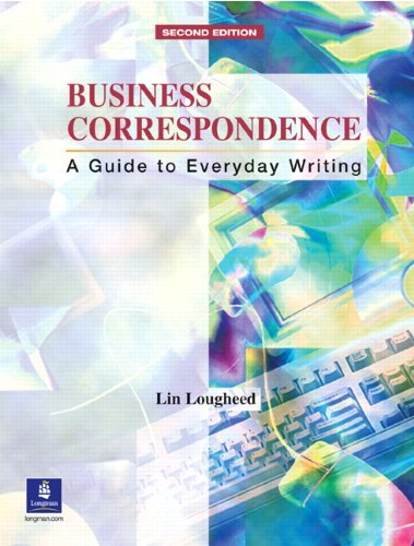 Business Correspondence: A Guide to Everyday Writing