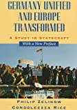 img - for Germany Unified and Europe Transformed: Study in Statecraft by Zelikow, Philip (1997) Paperback book / textbook / text book