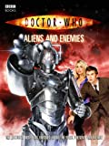 Doctor Who: Aliens And Enemies (Doctor Who (BBC Paperback)) (0563486465) by Richards, Justin