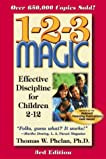 1-2-3 Magic: Effective Discipline for Children 2-12 (123 Magic)