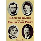 Back to Basics for the Republican Party, Third Edition