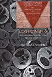 Lost Intimacies: Rethinking Homosexuality under National Socialism (Gender, Sexuality, and Culture)