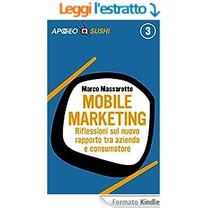 Mobile marketing: Riflessioni sul nuovo rapporto tra azienda e consumatore (Sushi)