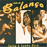 echange, troc Clube Do Balanco - Swing & Samba Rock