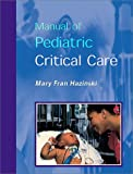 51W9BRJ2ESL. SL160  Manual of Pediatric Critical Care