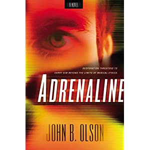 """Adrenaline"" by John B. Olson :Book Review"