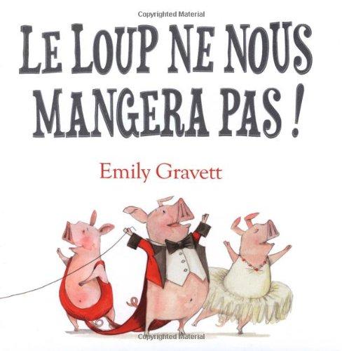 Le Loup Ne Nous Mangera Pas Pdf Télécharger De Emily Gravett
