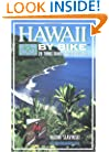 Hawaii by Bike: 20 Tours Geared for Discovery