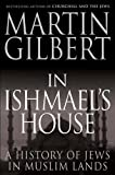 In Ishmaels House: A History of Jews in Muslim Lands