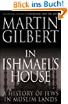In Ishmael's House: A History of Jews...