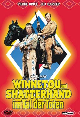 Winnetou und Shatterhand im Tal der Toten