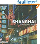 Shanghai : Architecture & Design