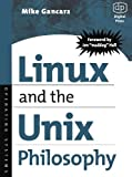 img - for Linux and the Unix Philosophy by Mike Gancarz (2003-08-05) book / textbook / text book
