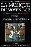 echange, troc Olivier Cullin, Guy Lobrichon - Guide de la musique du Moyen Age