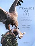 PYRAMIDS OF LIFE (1860466133) by John & Croze, Harvey; Dawkins, Richard R