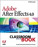 Adobe After Effects 4.0 Classroom in a Book (0201658917) by Adobe Creative Team