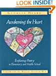 Awakening the Heart: Exploring Poetry...